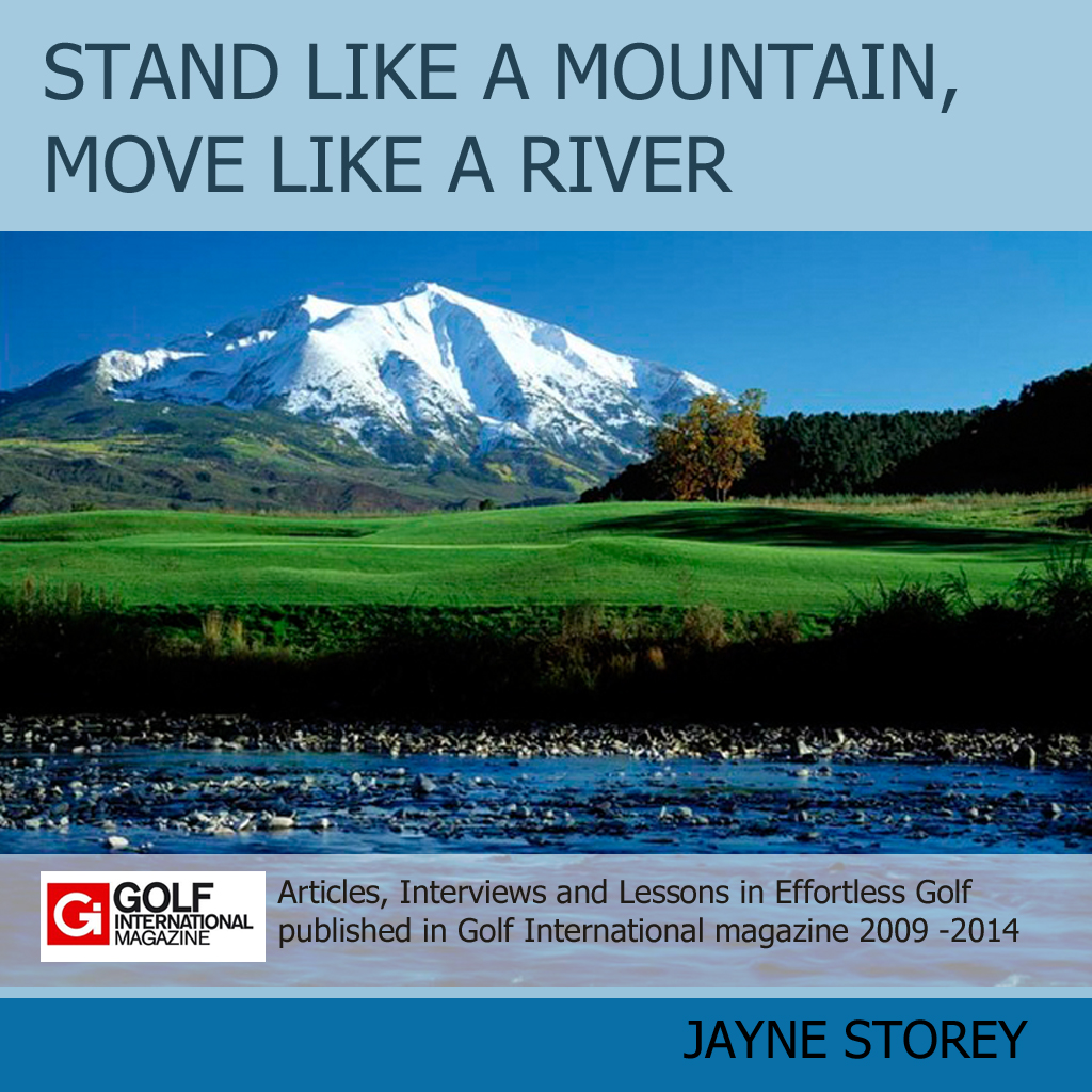 Stand like a mountain, move like a river - an ebook by Jayne Storey